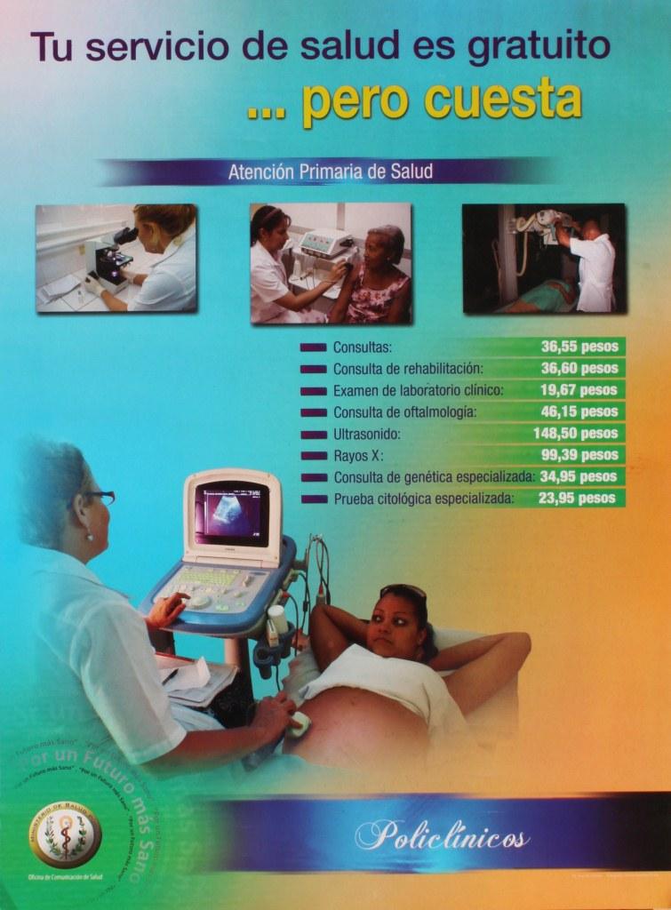 http://www.translatingcuba.com/images/jeovany/1398719036_es-gratis-pero-cuesta-cartel-salud-pc3bablica-cubano.jpg
